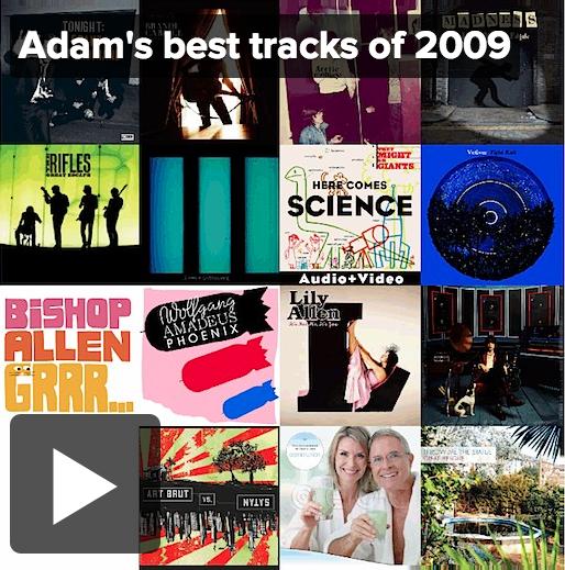 Adams Best Tracks of 2009
